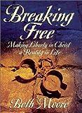 Breaking Free Leader Guide (0767391136) by Moore, Beth