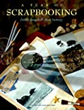 A Year of Scrapbooking (0737000643) by Debbie Janasak