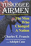 The Tuskegee Airmen: The Men Who Changed a Nation, Fifth Edition
