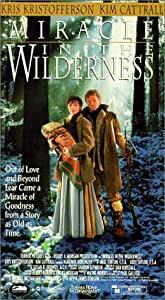 Miracle in the Wilderness [VHS]