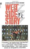 Irving Shulman West Side Story: A Novelization