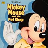 Mickey Mouse and the Pet Shop (Golden Super Shape Book) (0307100081) by Packard, Mary