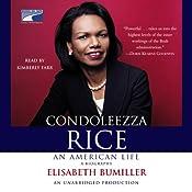 Condoleezza Rice: An American Life | [Elisabeth Bumiller]
