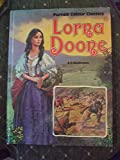Lorna Doone (Colour Classics) (036104402X) by Blackmore, R. D.
