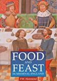 Food and Feast in Medieval England (Illustrated History Paperbacks)