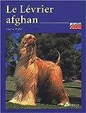 echange, troc Martial Robin - Le Lévrier afghan