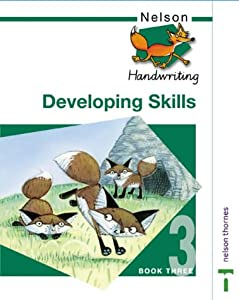 nelson handwriting pupil book 3 new edition nelson handwriting developing skills book 3. Black Bedroom Furniture Sets. Home Design Ideas