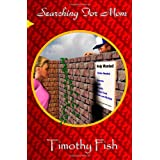 Searching for Mom ~ Timothy Fish