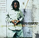 Live at the Opera House Bushman