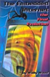 The Embedded Internet: The Final Evolution (1585380105) by Wood, Wally