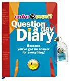 Mickey Gill Coke or Pepsi? Question a Day Diary: Because You've Got an Answer for Everything! [With Lock & Key]