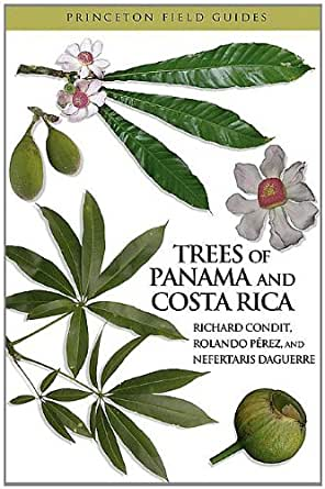 Trees of Panama and Costa Rica (Princeton Field Guides), Richard