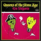 Queens of the Stone Age Era Vulgaris [Bonus Track] [Japanese Import]