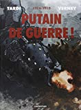 img - for Putain de guerre ! 1914-1918 book / textbook / text book