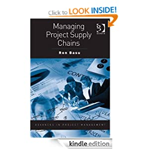 Managing Project Supply Chains (Advances in Project Management) Ron Basu