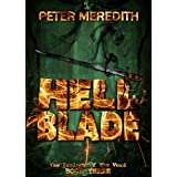 Hell Blade (The Trilogy of the Void Book 3) ~ Peter Meredith