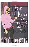 Your Lycan or Mine? (Broken Heart) (Volume 14)