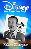 Disney (Disney, Disney Biography, Disney Books, Disney Series Book 1)