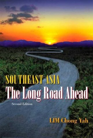 Southeast Asia: The Long Road Ahead (2nd Edition)