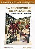 echange, troc Jean-Claude Carrière - La Controverse de Valladolid (théatre)