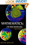 Mathematics: The New Golden Age (Peng...