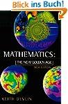 Mathematics: The New Golden Age (Peng...