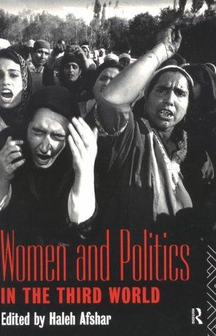 Women and Politics in the Third World (Women in Politics)