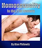 Homosexuality: In the 21st Century