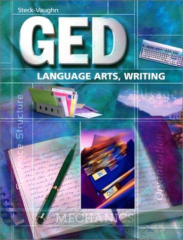Steck-Vaughn Ged: Language Arts, Writing (Steck-Vaughn Ged Series)