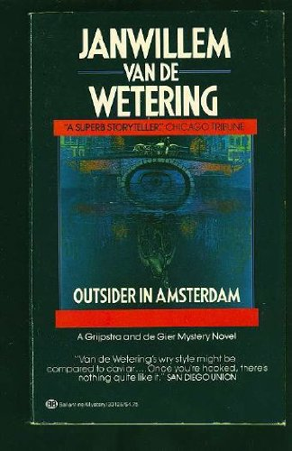 Outsider in Amsterdam, Jan Van De Wetering