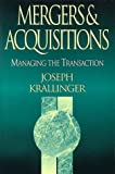 Mergers & Acquisitions: Managing the Transactions