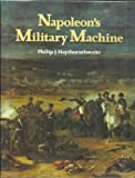 Napoleon's Military Machine (0870525492) by Haythornthwaite, Philip J.