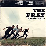 Scars & Stories The Fray