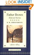 Father Brown: Selected Stories (Collector's Library)