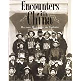 Encounters With China: Merchants, Missionaries and Mandarins