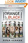 Orange Is the New Black: My Year in a...