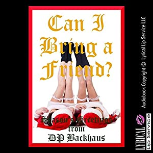 Can I Bring A Friend? Audiobook