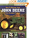 How to Restore John Deere Two-Cylinde...