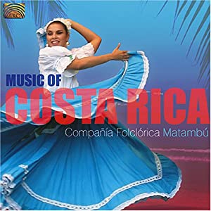 Amazon.com: Music of Costa Rica: Compania Folclorica Matambu: Music