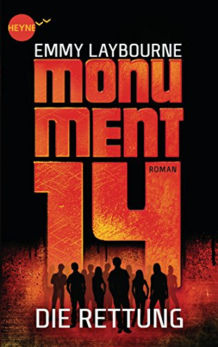 Buchseite und Rezensionen zu 'Monument 14: Die Rettung (3): Roman' von Emmy Laybourne