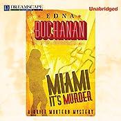 Miami, It's Murder: Britt Montero, Book 2   Edna Buchanan