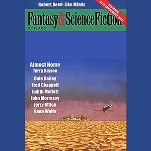 The Best of Fantasy and Science Fiction Magazine: Joe Haldeman and Others | [Joe Haldeman, John Morressy, Gene Wolfe, Dale Bailey, Jerry Oltion, Terry Bisson, Richard Paul Russo, Robert Reed, Eugene Mirabelli, Esther M. Friesner]