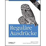 "Regul�re Ausdr�ckevon ""Jeffrey E. F. Friedl"""
