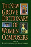 img - for The New Grove Dictionary of Women Composers (Grove Composer) book / textbook / text book