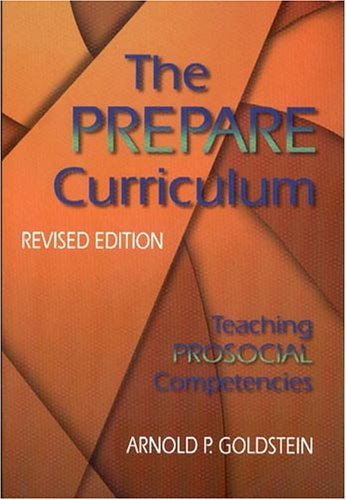 The Prepare Curriculum Teaching Prosocial Competencies087830116X
