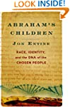 Abraham's Children: Race, Identity, a...