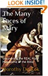 The Many Faces of Mary: Uncovering th...
