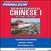Chinese (Mandarin) I, Second Edition: Lessons 26 to 30: Learn to Speak and Understand Chinese | [Pimsleur]