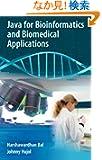Java for Bioinformatics and Biomedical Applications