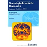 "Neurologisch-topische Diagnostik: Anatomie - Funktion - Klinikvon ""Mathias B�hr"""
